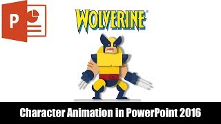 Wolverine Character Animation in PowerPoint 2016 Tutorial | The Teacher