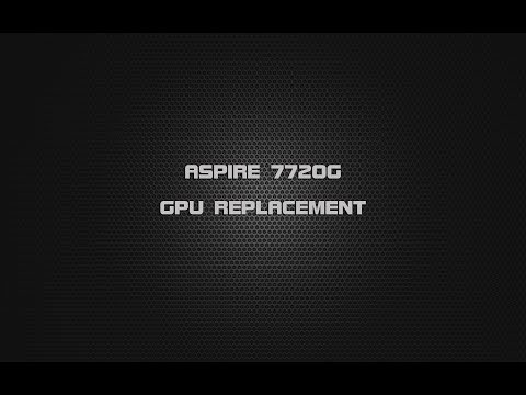Acer Aspire 7720G  Black Screen real fix - GPU chip replacement