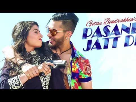 GITAZ  BHINDRAKHIA | PASAND JATT DI | PUNJABI SONGS  | DJ MG