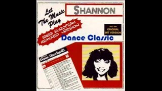 Shannon - Let The Music Play (1989 European Remixed Version)