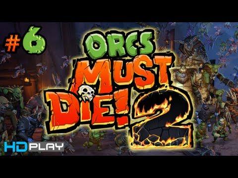 Orcs Must Die! 2 - Walkthrough Part 6 (Servant Entrance) |