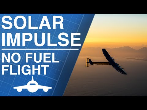 Can You Fly A Plane Without Fuel? | Solar Impulse
