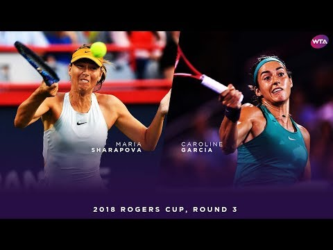 Maria Sharapova vs. Caroline Garcia | 2018 Rogers Cup Round Three | WTA Highlights