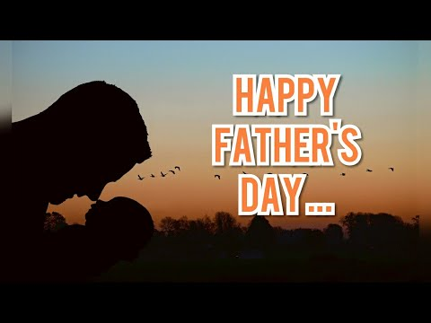 Happy Father's Day | Best Father's Day WhatsApp Status 2019 |  Father's Day Special Status