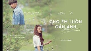 MLee - Cho Em Luôn Gần Anh (Let Me Be With You) - Teaser