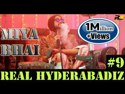 Real Hyderabadi #9 Miya Bhai | Music Video| Abdul Razzak | Adil Bakhtawar | BhavanyG | DJ Adnan Hyd