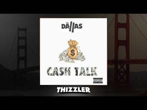 Lil Dallas - Cash Talk (Prod. Mason Taylor) [Thizzler.com Exclusive]