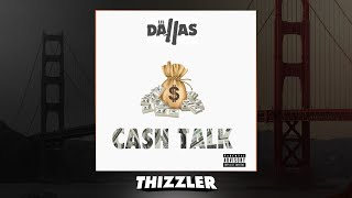 Lil Dallas - Cash Talk (Prod. Mason Taylor) [Thizzler.com Exclusive]