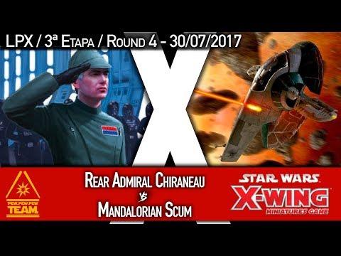 Battle Report Competitivo #18 - Rear Admiral Chiraneau X Mandalorian Scum