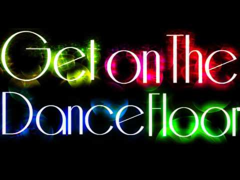 Get On The Dance Floor - Making Out