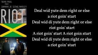 SEAN PAUL RIOT ft. DAMIAN JR. GONG MARLEY Lyrics on screen (Official lyrics)
