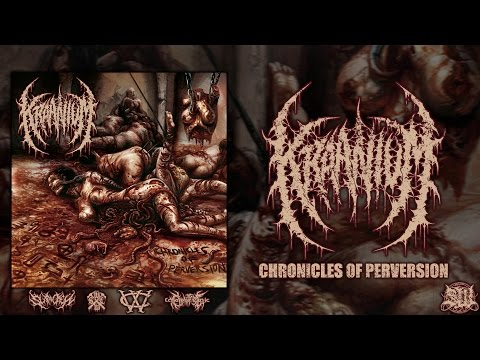 KRAANIUM - CHRONICLES OF PERVERSION [OFFICIAL ALBUM STREAM] (2015) SW EXCLUSIVE