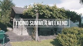 Ticino Summer Weekend
