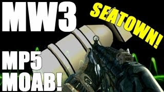MW3: MP5 MOAB on Seatown!
