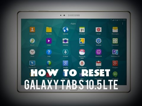 How to reset Samsung Galaxy Tab S 10.5 LTE