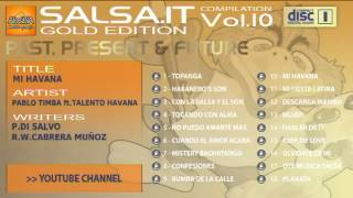 SALSA.IT VOL.10 GOLD EDITION:MI HAVANA,PABLO TIMBA ft.TALENTO HAVANA