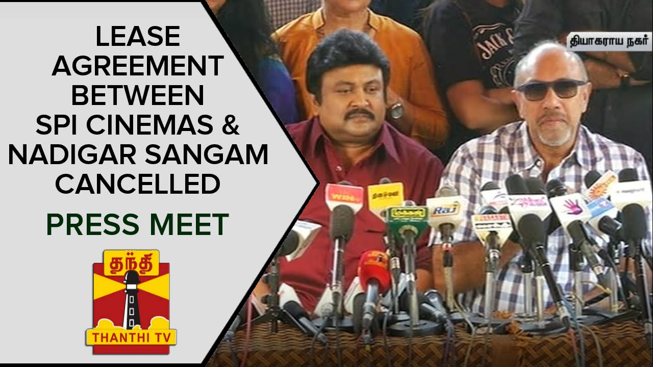 Lease Agreement Between Spi Cinemas And Nadigar Sangam Cancelled
