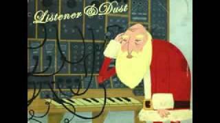 Listener & Dust - Don