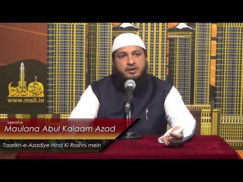 Biography of Maulana Abul Kalam Azad in the Light of INDIA'S Freedom by Hafiz Javeed Usman Rabbani