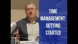 Time Management - Getting Started