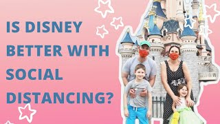 3 reasons why Disneyland Paris is MORE magical with social distancing | Disney Parks 2020 / 2021