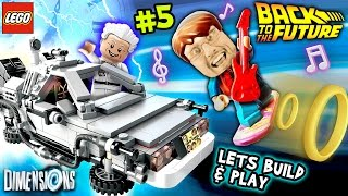 Lets Build & Play LEGO Dimensions #5: Going Back to the Future (DeLorean Time Machine & Hoverboard)