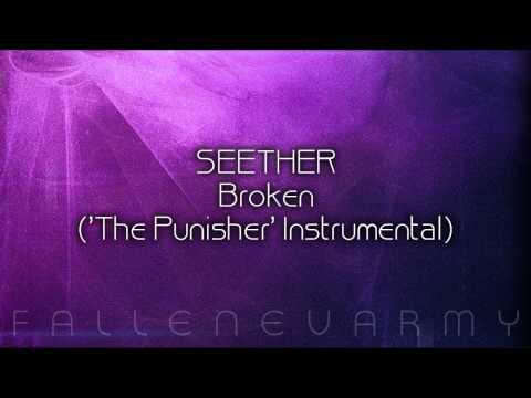 Seether  Broken The Punisher Instrumental