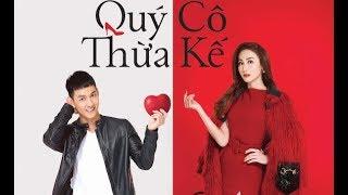Trailer Phim Quý Cô Thừa Kế | Phim chiếu rạp | 321 Action