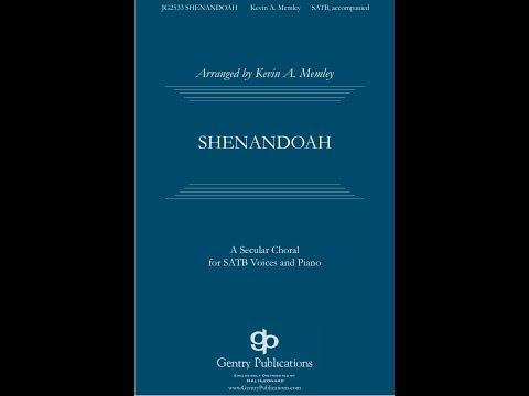 Shenandoah - Arranged by Kevin Memley