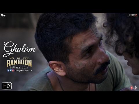 Ghulam | Rangoon | Shahid Kapoor | Kangana Ranaut | Saif Ali Khan