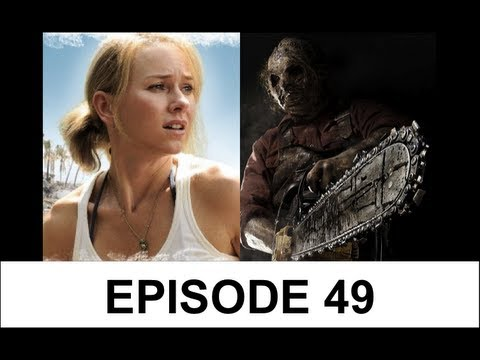 Movie Files Ep. 49 - Texas Chainsaw 3D/The Impossible/Best Performances of 2012