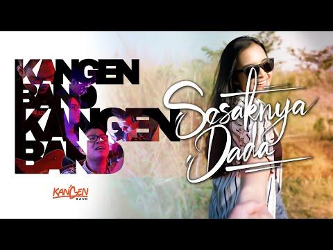 Kangen Band – Sesaknya Dada