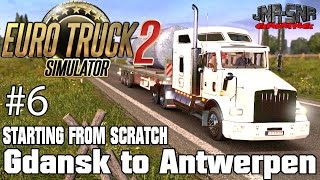 ETS 2 STARTING FROM SCRATCH | Gdansk to Antwerpen Reservoir Tank | PATCH 1.21