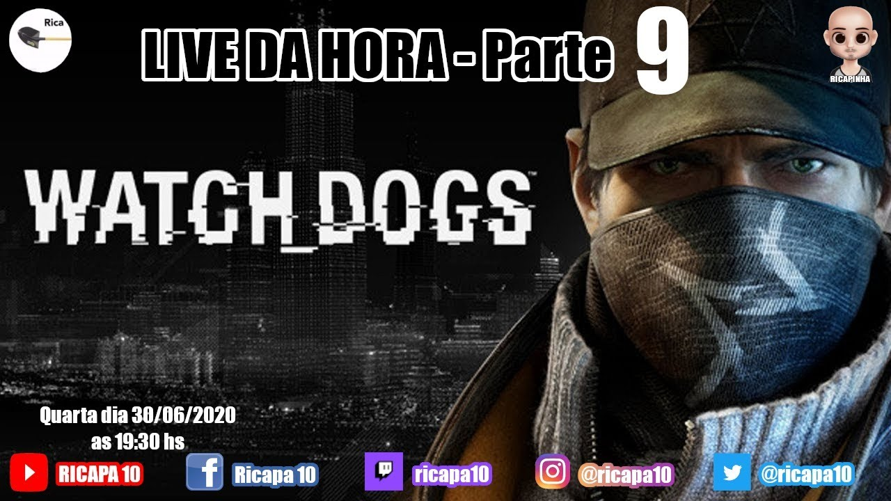 WATCH DOGS - PARTE 9 | LIVE DA HORA | PS4