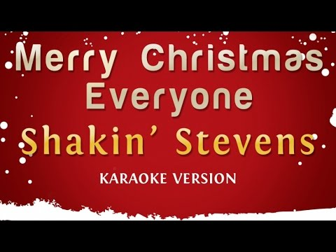 Shakin' Stevens - Merry Christmas Everyone (Karaoke Version)