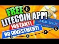 FREE LITECOIN earning app!! Instant and No Investment!