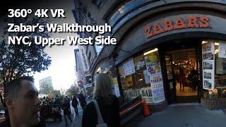 (360° 4K / VR) A Walkthrough of Zabar's - New York City, Upper West Side