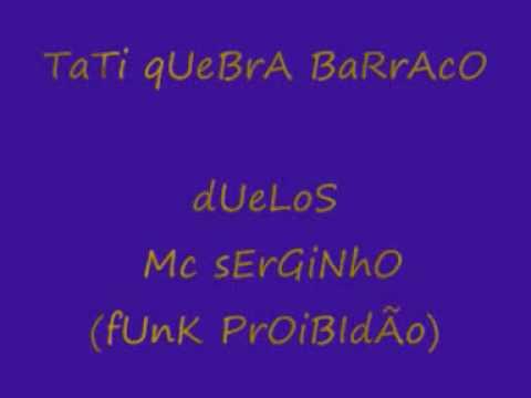 tati quebra barraco duelos mc serginho - funk proibidao thumbnail