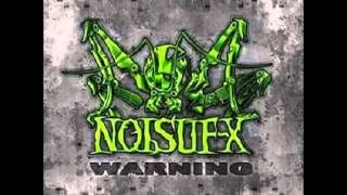 Noisuf-X Warning (Mixed)