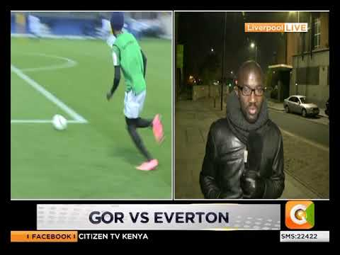 Gor Mahia vs Everton match kicks off tonight at 10:00PM
