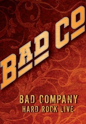 Bad Company - Hard Rock Live