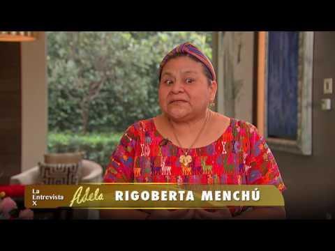 LA ENTREVISTA POR ADELA 04 AGOSTO 2016  RIGOBERTA MENCHÚ