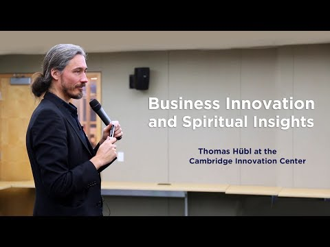 Business Innovation and Spiritual Insights - Thomas Hübl