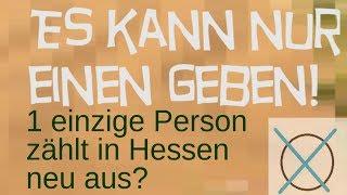 Einzige Person für neue Auszählungen Hessen reicht?