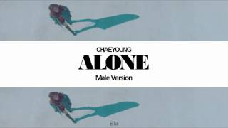 Download [MALE VERSION] ChaeYoung - Alone Mp3