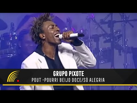 Pixote - Pout Pourri Beijo Doce/Só Alegria (Ao Vivo em São Paulo)