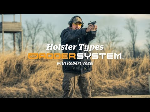 Holster Types | The Adder System w/Robert Vogel