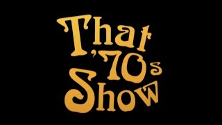 "That ""70's Show Intro (Season 2-3)"