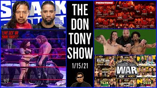 🔷SMACKDOWN 1/15/21 Review; AEW NXT Quarter Hour RATINGS⏲; WWE To LITA: LIVE SEX CELEBRATION OR ELSE❓