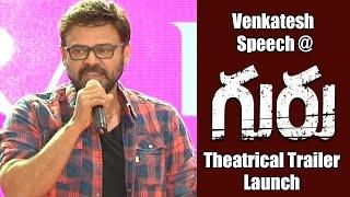 Venkatesh Speech at Guru Movie Theatrical Trailer Launch